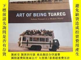 二手書博民逛書店ART罕見OF BEING TUAREG 作爲圖阿雷格人的藝術Y