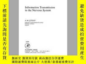 二手書博民逛書店Information罕見Transmission In The Nervous SystemY364682