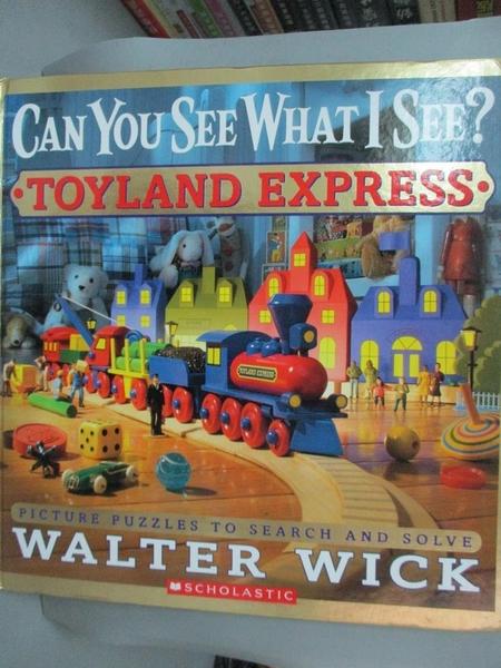 【書寶二手書T8/少年童書_QBB】Toyland Express_Wick, Walter