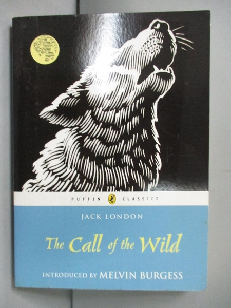 【書寶二手書T1/少年童書_NIH】The Call of the Wild_London, Jack
