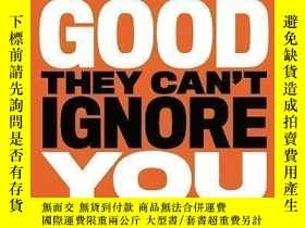 二手書博民逛書店So罕見Good They Can t Ignore You-優秀到不能被忽視Y436638 Cal Newp