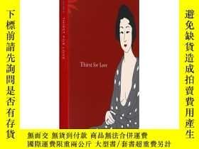 二手書博民逛書店罕見英文原版Thirst for Love 愛的渴望Yukio