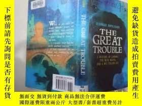 二手書博民逛書店THE罕見GREAT TROUBLE【偉大的麻煩】英文原版Y27