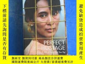 二手書博民逛書店Perfect罕見Hostage:aung san suu kyi,burma and the generals奇