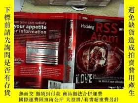 二手書博民逛書店Hacking罕見rss and atom 破解rss和atom