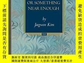 二手書博民逛書店Physicalism,罕見Or Something Near EnoughY255562 Jaegwon K
