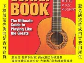 二手書博民逛書店The罕見Guitar Book: The Ultimate Guide to Playing Like the