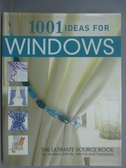【書寶二手書T7/設計_ZBF】1001 ideas for windows_ANNE JUSTIN