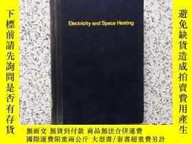 二手書博民逛書店Electricity罕見and Space Heating 精