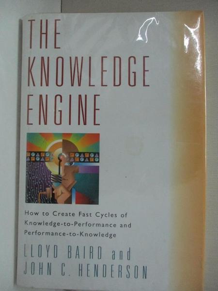 【書寶二手書T1/財經企管_E4X】The Knowledge Engine: How to Create Fast…