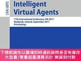 二手書博民逛書店Intelligent罕見Virtual AgentsY255174 Marsella, Stacy 編 Sp