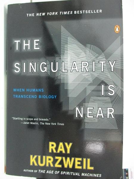 【書寶二手書T5/科學_DNJ】The Singularity Is Near: When Humans Transcend Biology_Kurzweil, Ray