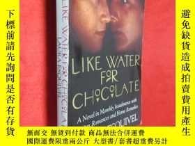 二手書博民逛書店Like罕見Water for Chocolate (32開 )