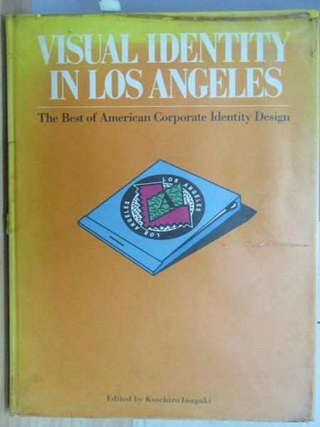 【書寶二手書T7/設計_XEP】VISUAL IDENTITY IN LOS ANGELES