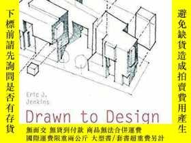 二手書博民逛書店Drawn罕見to Design: Analyzing Arch