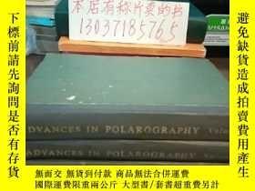二手書博民逛書店ADVANCES罕見iN POLAROGRAPHY Volume1,2,3(極譜法進展三冊合售,大32開硬精裝)奇
