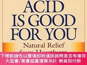 二手書博民逛書店Why罕見Stomach Acid Is Good For YouY255174 Wright, Jonath
