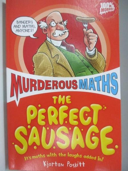 【書寶二手書T4/兒童文學_ASN】The Perfect Sausage and Other Fundamental Formulas_Kjartan Poskitt