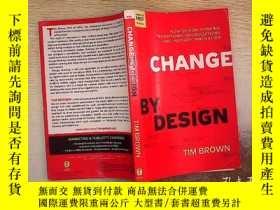 二手書博民逛書店Tim罕見Brown:Change by Design 蒂姆·布