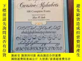 二手書博民逛書店Script罕見and Cursive Alphabets- 100 Complete FontsY38483