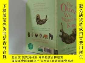 二手書博民逛書店The罕見Otter Who Wanted to Know:想知道的水獺Y200392
