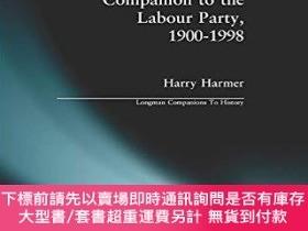 二手書博民逛書店The罕見Longman Companion To The Labour Party, 1900-1998Y2