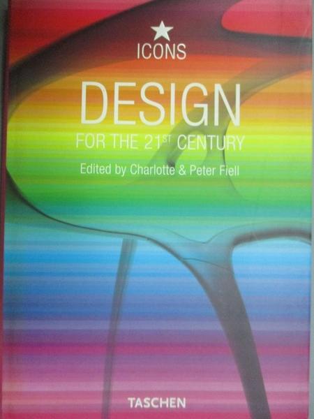 【書寶二手書T2/設計_HMV】Design for the 21st Century_Peter Fiell