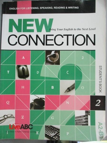 【書寶二手書T3/語言學習_ZAE】New Connection Student s Book 2_Live ABC