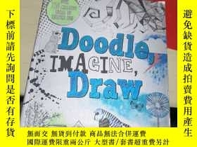 二手書博民逛書店Doodle罕見IMAGINE DrawY314398