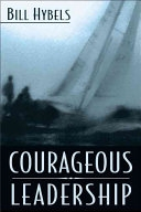 二手書博民逛書店 《Courageous Leadership》 R2Y ISBN:031024823X│Zondervan