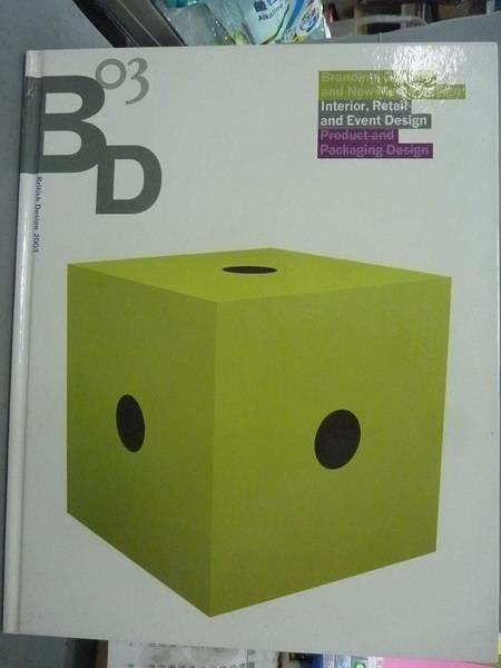 【書寶二手書T6/設計_QXH】British Design 2003-Interior, Exhibition and
