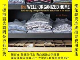 二手書博民逛書店The罕見Well-organized HomeY255562 Wilson, Judith Ryland P
