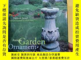 二手書博民逛書店antique罕見garden ornament: two centuries of american taste