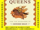 二手書博民逛書店The罕見Secret History Of The Mongol QueensY256260 Jack We