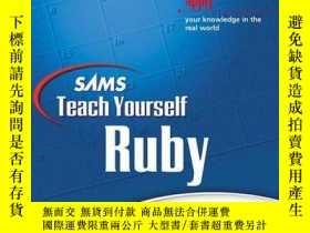 二手書博民逛書店Sams罕見Teach Yourself Ruby In 21 DaysY256260 Mark Slagel
