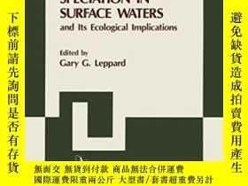 二手書博民逛書店Trace罕見Element Speciation In Surface Waters And Its Ecolo