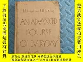 二手書博民逛書店AN罕見ADVANCED COURSE OF EVERYDAY ENGLISHY166423 出版195