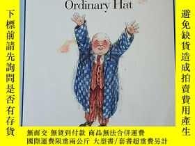 二手書博民逛書店The罕見Extraordinary Adventures of an Ordinary HatY156495