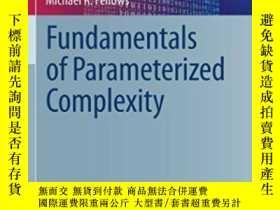 二手書博民逛書店Fundamentals罕見Of Parameterized Complexity-參數化復雜性基礎Y4366