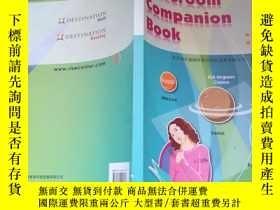 二手書博民逛書店Classroom罕見Companion Book(2本合售詳見書影)Y168439 北京瑞沃迪國際教育科技發