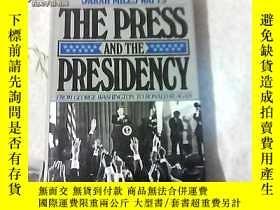 二手書博民逛書店THE罕見PRESS AND THE PRESIDENCY.Y14419 出版1985