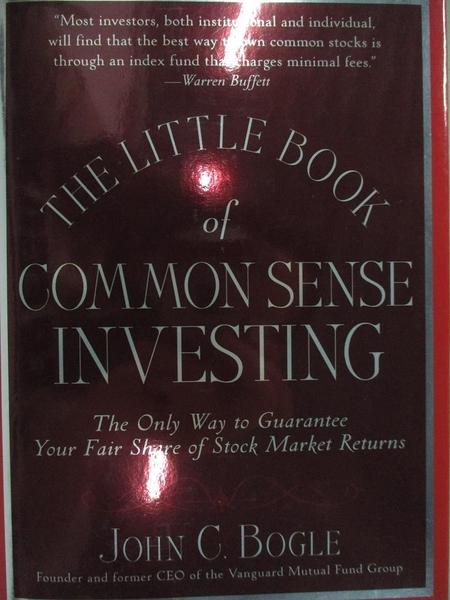 【書寶二手書T1/行銷_H4I】The Little Book of Common Sense Investing..._Bogle