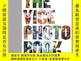 二手書博民逛書店The罕見Vice Photo BookY255562 Vice Magazine Vice Books 出