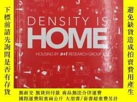 二手書博民逛書店Density罕見is Home: Housing by a+t