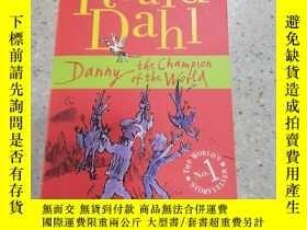 二手書博民逛書店danny罕見the champion of the world丹尼是世界冠軍Y212829