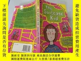 二手書博民逛書店The罕見Suitcase Kid : 皮箱小子Y200392
