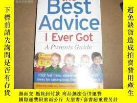 二手書博民逛書店the罕見Best Advice I Ever GotY1413