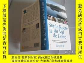 二手書博民逛書店Sur罕見Ia Route du Val de LoireY20