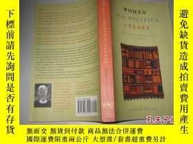 二手書博民逛書店WOMEN罕見AND THE POLITICS OF CLASS