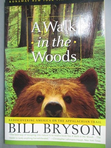 【書寶二手書T1/原文小說_HPL】A Walk in the Woods: Rediscovering America on the Appalachian Trail_Bill Bryson